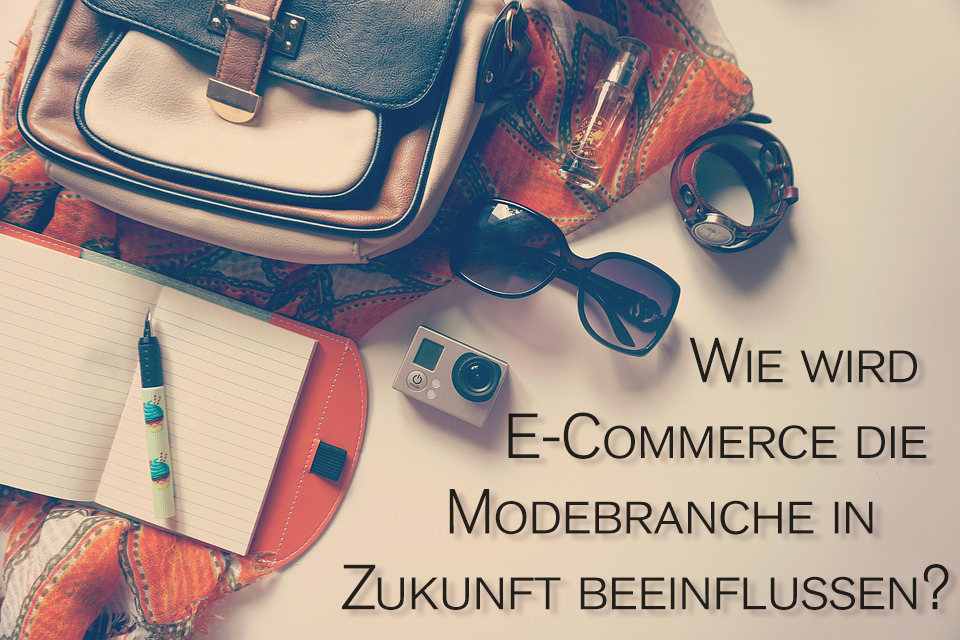 Zalando Stipendium Aufgabe: Wie wird E-Commerce die Modebranche in Zukunft beeinflussen?