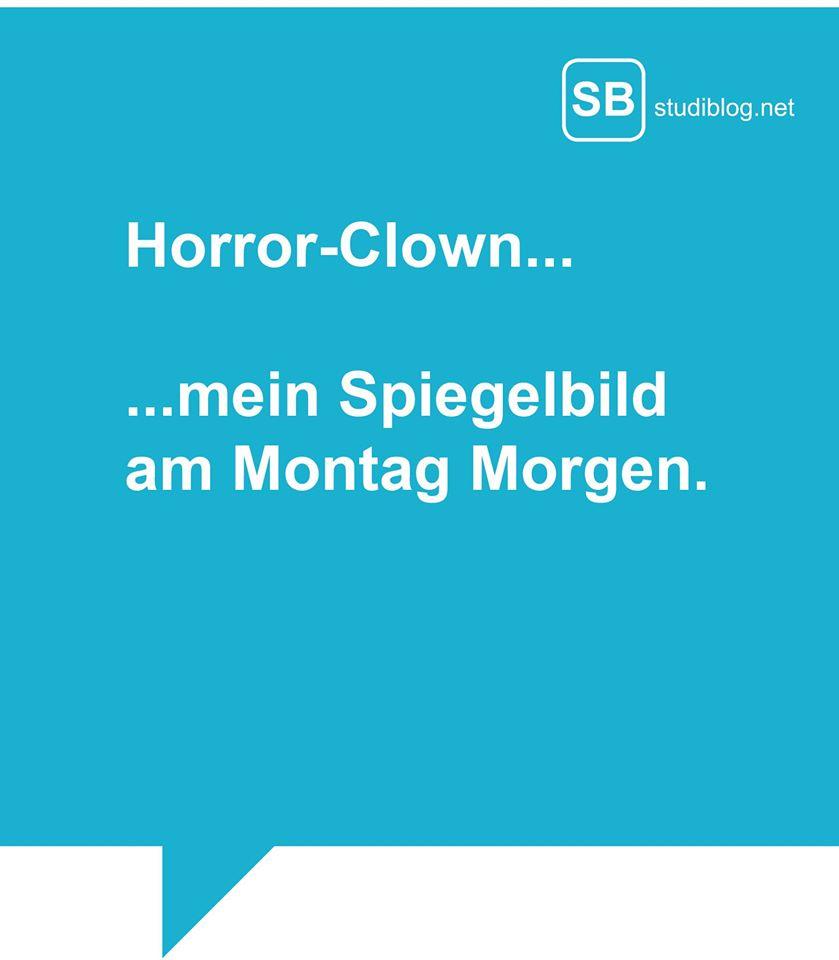 Horror-Clown - mein Spiegelbild am Montag Morgen