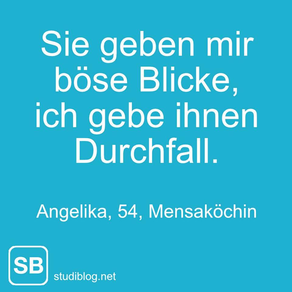 Sie geben mir böse Blick, ich gebe ihnen Durchfall - Angelika, 54, Mensaköchin