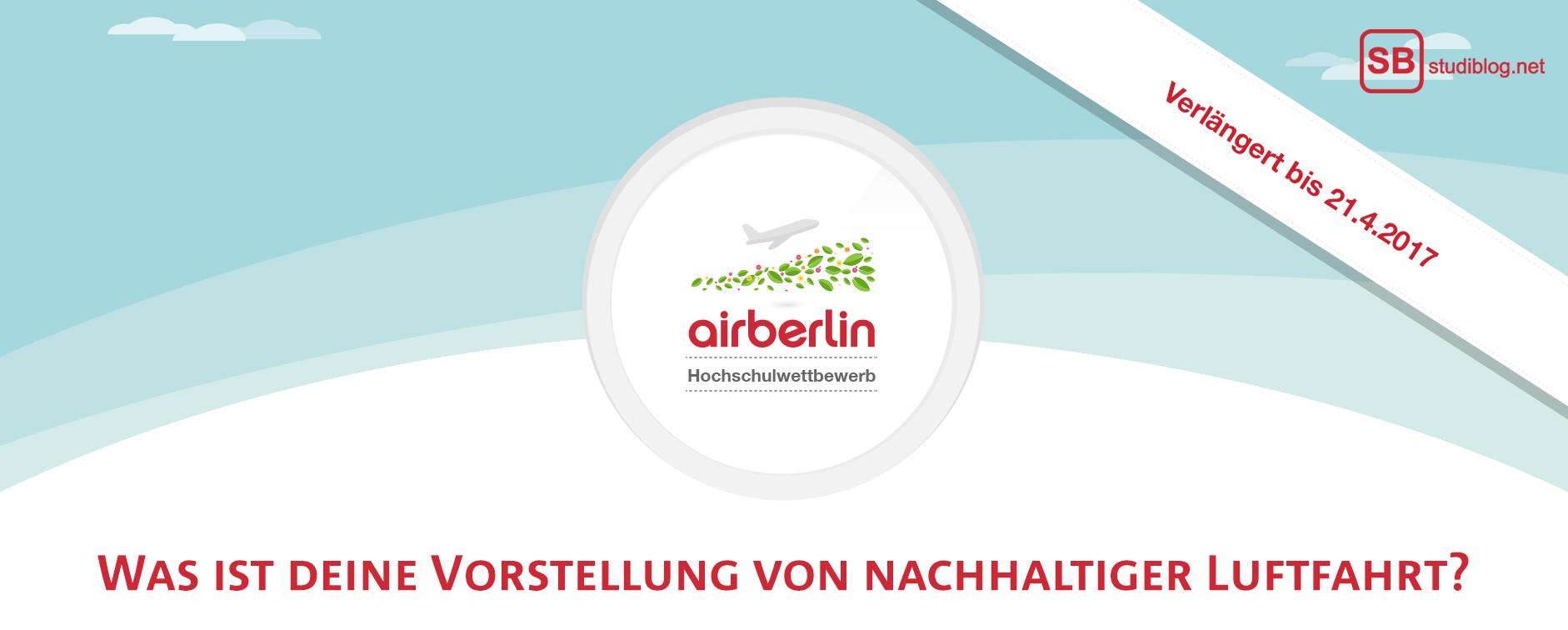 """Wettbewerb airberlin: """"Was ist deine Vorstellung von nachhaltiger Luftfahrt?"""""""