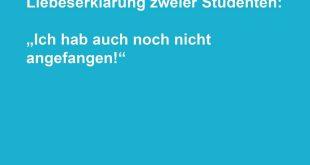 """Liebeserklärung zweier Studenten: """"Ich hab auch noch nicht angefangen!"""""""