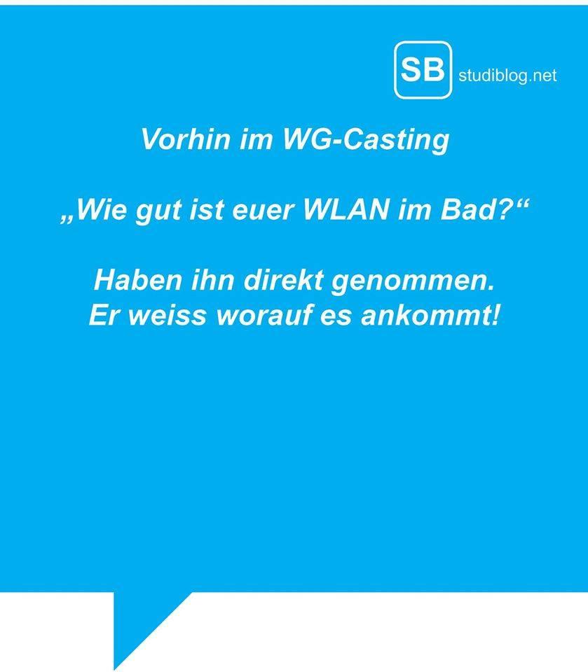 Vorhin im WG-Casting - Wie gut ist Euer Wlan im Bad? Haben ihn direkt genommen, er weiß worauf es ankommt!