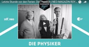 Die Physiker: Letzte Stunde vor den Ferien - Jan Böhmermann/Neo magazin royal