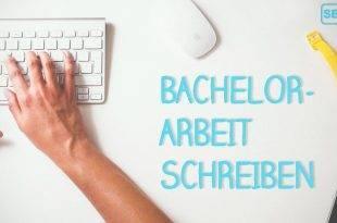 Bachelorarbeit schreiben: Tipps zu Thema und Aufbau