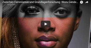 Thumbnail: Feminismus und Grundlagenforschung: Wozu Gender Studies?