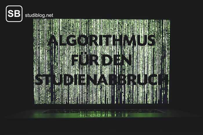 studienabbrecher werden per algorithmus ermittelt