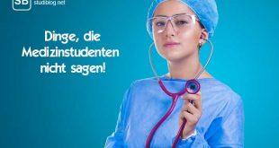 Medizinstudentin zum Thema was Medizinstudenten nicht sagen